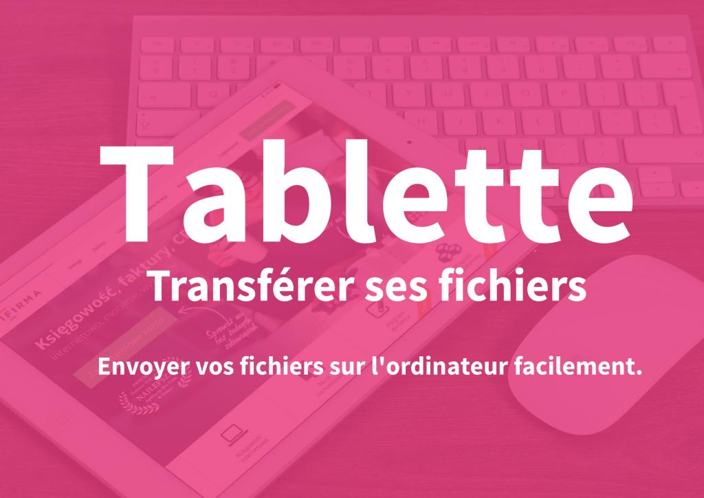Tablette-transfer-fichier