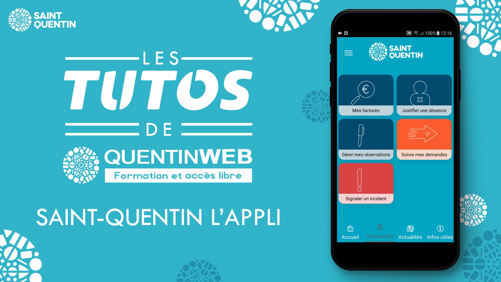 Tuto de l'appli de Saint-Quentin application
